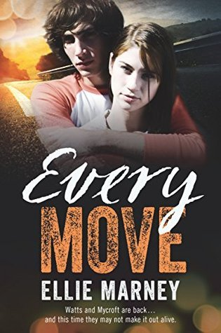 Every Move Ellie Marney
