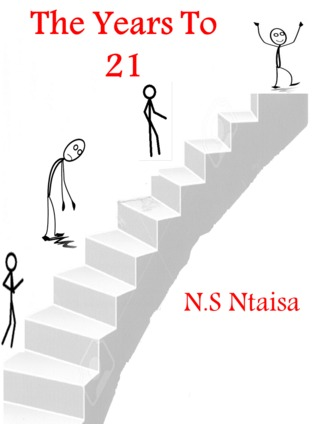 The Years To 21  by  N.S Ntaisa