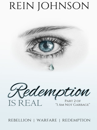 Redemption Is Real  by  Rein Johnson