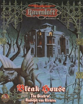 Bleak House: The Death Of Rudolph Van Richten: Ravenloft Boxed Adventure: (Advanced Dungeons & Dragons 2nd Edition)  by  William W. Connors