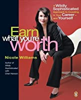 Earn What You Are Worth