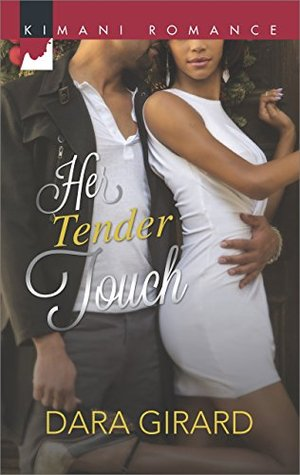 Her Tender Touch (Mills & Boon Kimani)  by  Dara Girard