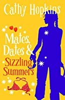 Mates, Dates and Sizzling Summers: Bk. 12