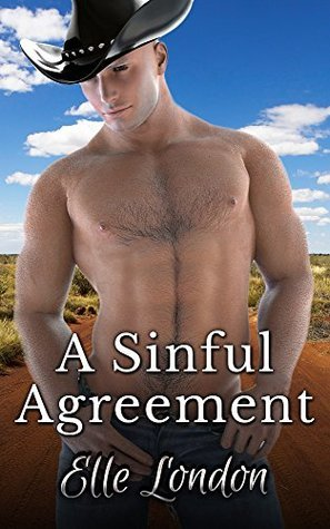 A Sinful Agreement: An Erotic Cowboy Western Elle London
