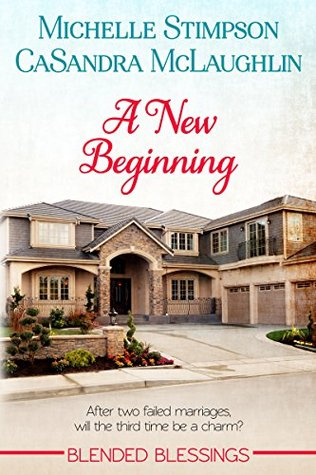 A New Beginning (Blended Blessings #1)  by  Michelle Stimpson