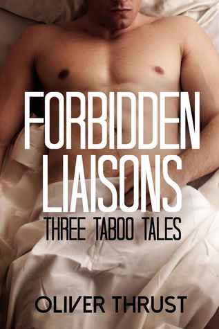 Forbidden Liaisons  by  Oliver Thrust