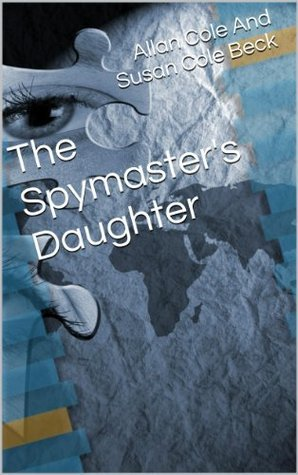 The Spymasters Daughter  by  Allan Cole