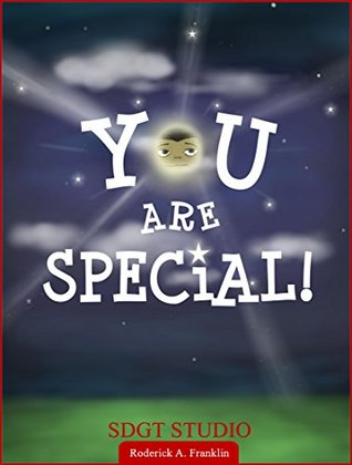 You Are Special  by  Roderick Franklin