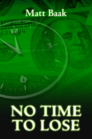 No Time To Lose  by  Matt Baak