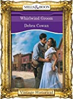 Whirlwind Groom (Mills & Boon Historical)