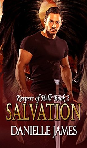 Salvation (Keepers of Hell, #2) Danielle James