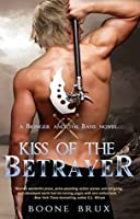 Kiss of the Betrayer (Bringer and the Bane, #2)