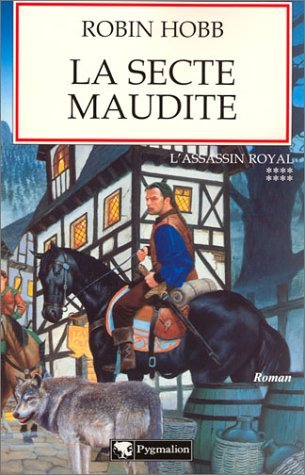 La Secte Maudite (Assassin Royal, #8)  by  Robin Hobb