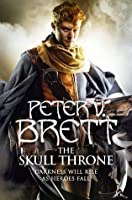 The Skull Throne (The Demon Cycle, #4)