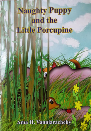 Naughty puppy and little porcupine  by  Ama H.Vanniarachchy
