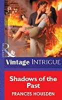 Shadows of the Past (Mills & Boon Vintage Intrigue) (Mills & Boon Romantic Suspense)