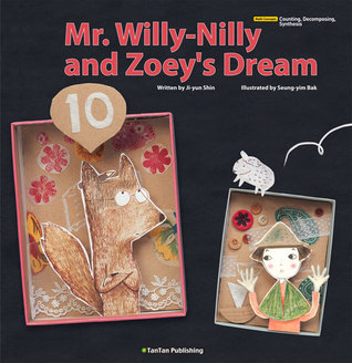 Mr. Willy-Nilly and Zoeys Dream  by  Ji-yun Shin