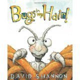 Bugs in My Hair  by  David Shannon