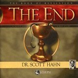 The End: The Book of Revelations Scott Hahn