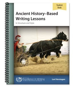 Ancient History-Based Writing Lessons [Student Book only] Lori Verstegen