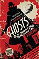 Ghosts of Manhattan (A Ghost Novel) (The Ghost Series)