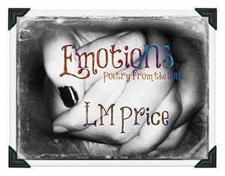 Emotions  by  LM Price