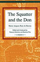 The Squatter and the Don (Recovering the U.S. Hispanic Literary Heritage Series)