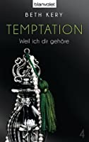 Temptation 4: Weil ich dir gehöre (Because You Are Mine, #1.4)