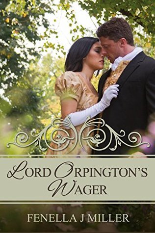 Lord Orpingtons Wager  by  Fenella J. Miller