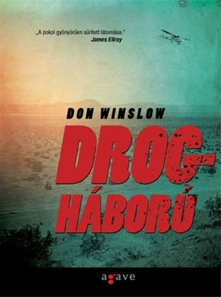 Drogháború  by  Don Winslow