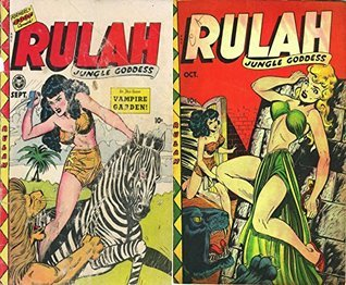 Rulah. Issues 18 and 19. Jungle Goddess. Features vampire garden. Golden Age Digital Comics Action and Adventure. Golden Age Adventure Comics