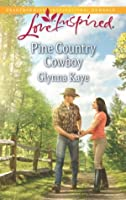 Mills & Boon : Pine Country Cowboy