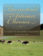 Farmstead and Artisan Cheeses: A Guide to Building a Business Barbara  Reed