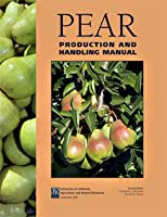 Pear Production and Handling Manual  by  Elizabeth J. Mitcham