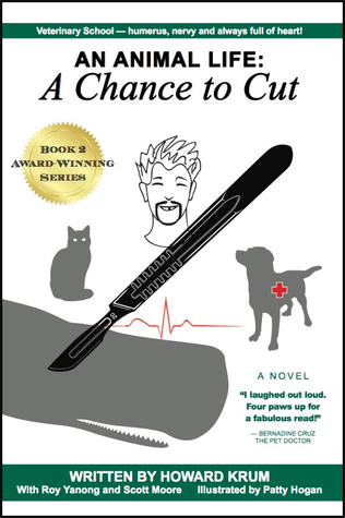 An Animal Life: A Chance to Cut (Series Book 2) Howard Nelson Krum