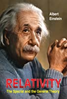 Relativity: The Special and the General Theory  (International Bestseller)