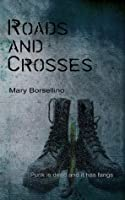 Roads and Crosses (The Wolf House Book 2)