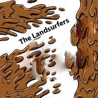 The LandSurfers  by  Henry Flake