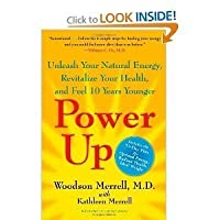 Power Up: Unleash Your Natural Energy, Revitalize Your Health, and Feel 10 Years Younger