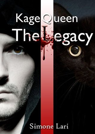 The Legacy (Kage Queen, #1)  by  Simone Lari