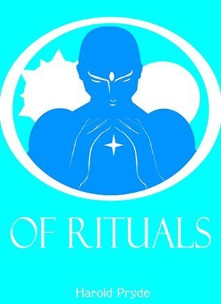 Of Rituals George Pryde