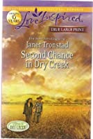 Second Chance in Dry Creek (TRUE LARGE PRINT)