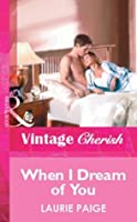 When I Dream of You (Mills & Boon Vintage Cherish)