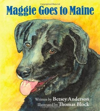Maggie Goes to Maine Betsey Anderson