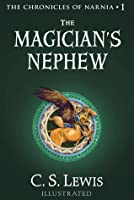 The Magician's Nephew (Chronicles of Narnia, #1)