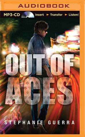 Out of Aces  by  Stephanie Guerra