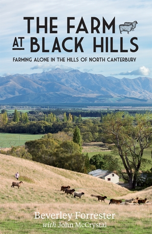 The Farm at Black Hills  by  Beverley Forrester