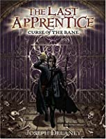 Curse of the Bane (The Last Apprentice / Wardstone Chronicles, #2)