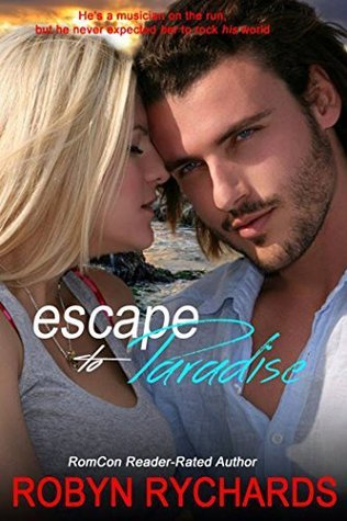 Escape to Paradise  by  Robyn Rychards