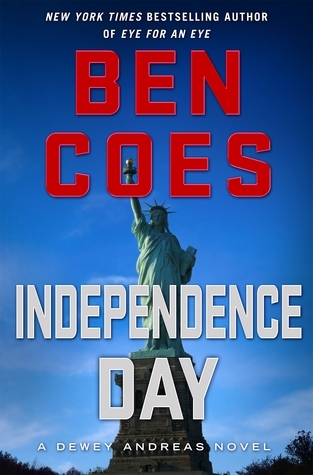 Independence Day (Dewey Andreas, #5)  by  Ben Coes